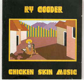 Ry Cooder ‎– Chicken Skin Music  CD, Album