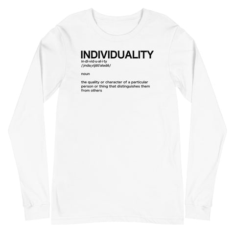 Individuality Long Sleeve Tee