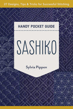 Load image into Gallery viewer, Sashiko Handy Pocket Guide