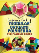 Load image into Gallery viewer, Beginner's Book Of Modular Origami Polyhedra