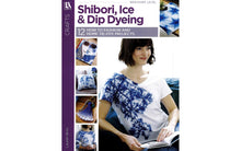 Load image into Gallery viewer, Shibori, Ice & Dip Dyeing