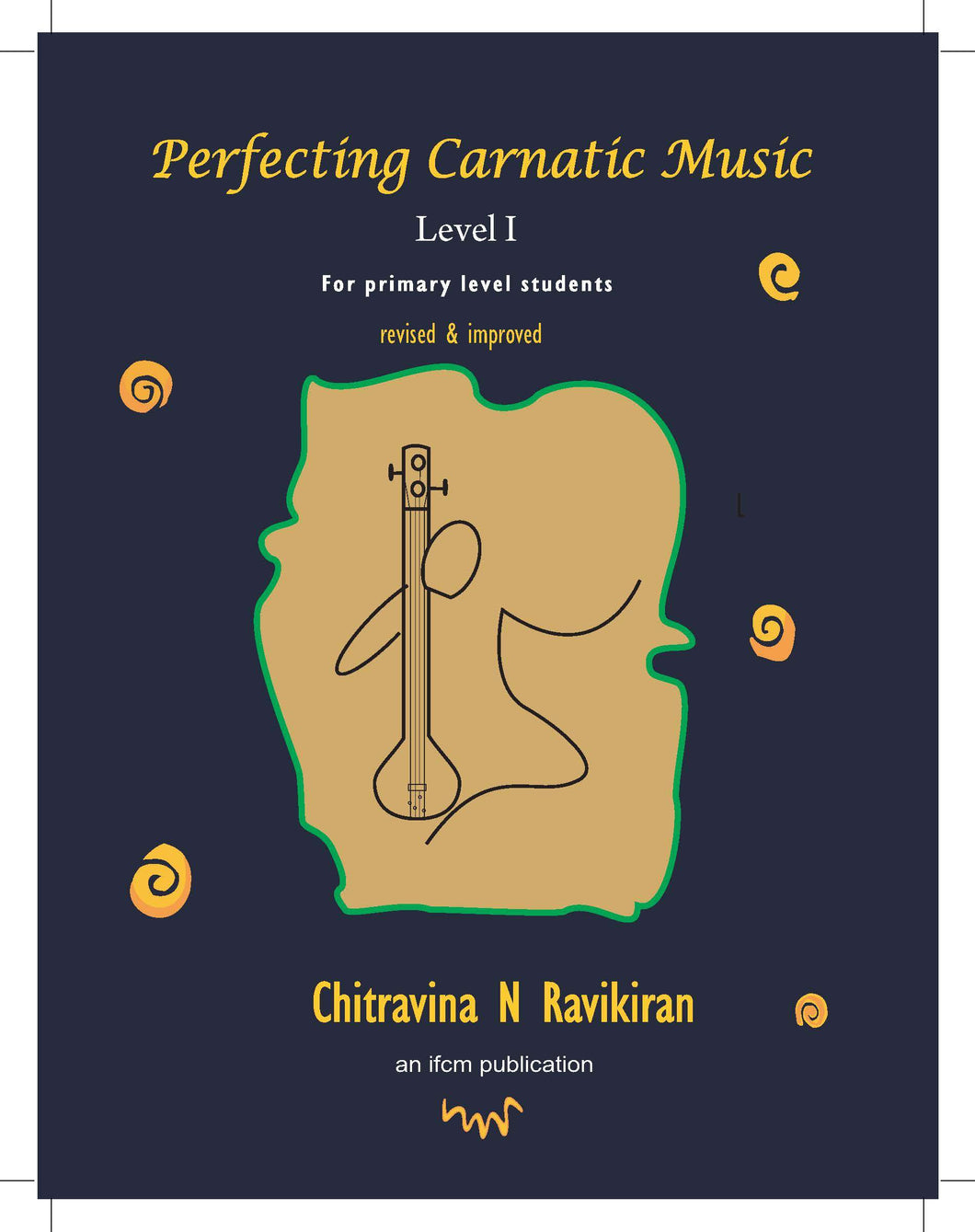 Perfecting Carnatic Music Level I – E book