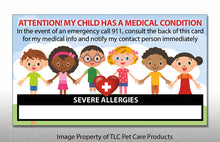 Load image into Gallery viewer, 2 pk. My CHILD Has SEVERE Allergies Medical Condition Emergency ICE Safety Alert I.D. Identification Contact Card - Back to School Backpack