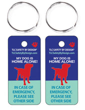 Load image into Gallery viewer, DOG EMERGENCY 2 pk. key tags - in case of emergency - contact card - my pet is home alone - dog home alone - key chain - plastic