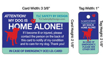 Load image into Gallery viewer, DOG EMERGENCY CARD & key tag - in case of emergency - contact card - my pets are home alone - dog home alone - plastic