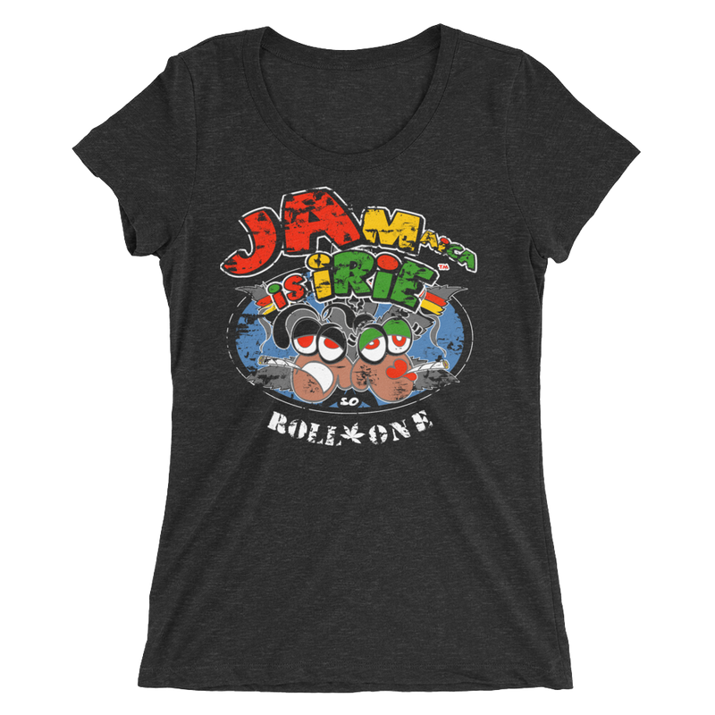 Reggae Jamaica Is iRie So Roll One T-Shirt for Her
