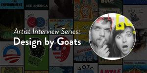 Artist Interview Series: Design By Goats