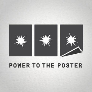 Power to the Poster