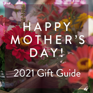 Put Up Your Feet Mom, You Deserve It! Our 2021 Mother's Day Gift Guide 🌺