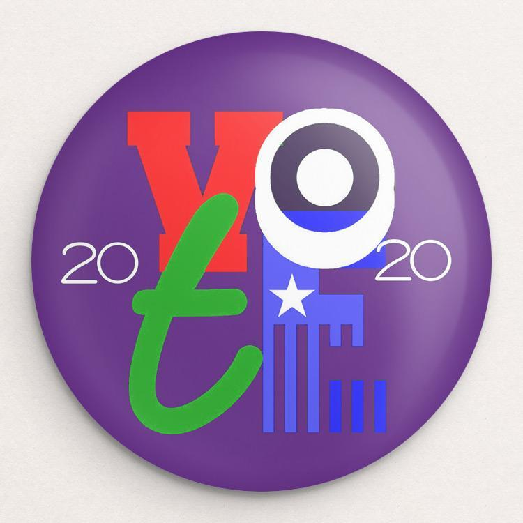 2020 Is Up Next Button by Bob Rubin Buttons Vote!