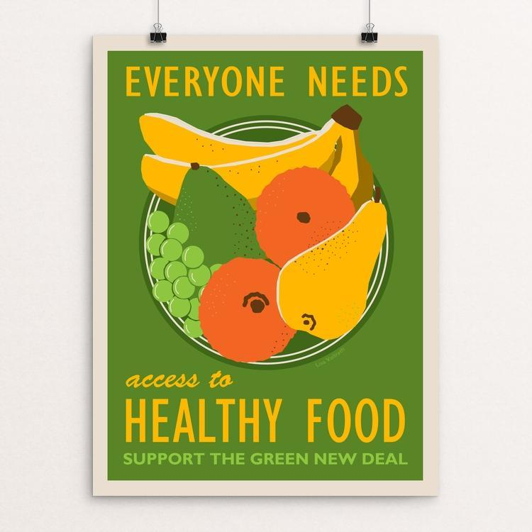 "Access to Healthy Food by Lisa Vollrath 18"" by 24"" Print / Unframed Print Green New Deal"