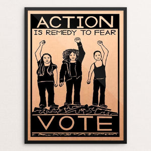 "Action is Remedy to Fear by Jennifer Bloomer 12"" by 16"" Print / Framed Print Creative Action Network"