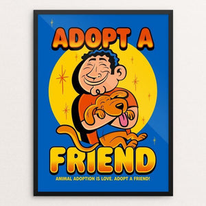 "Adopt a FRIEND by Roberlan Paresqui 12"" by 16"" Print / Framed Print Creative Action Network"