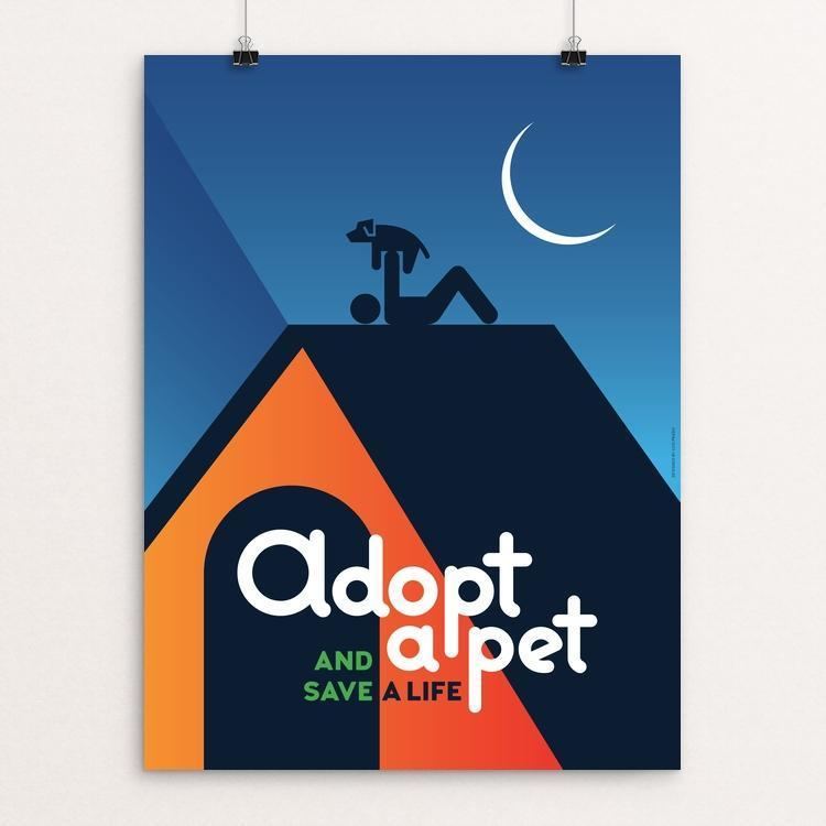 "Adopt a Pet and Save a Life by Luis Prado 12"" by 16"" Print / Unframed Print Creative Action Network"