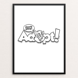 "Adopt! by David Hays 12"" by 16"" Print / Framed Print Creative Action Network"