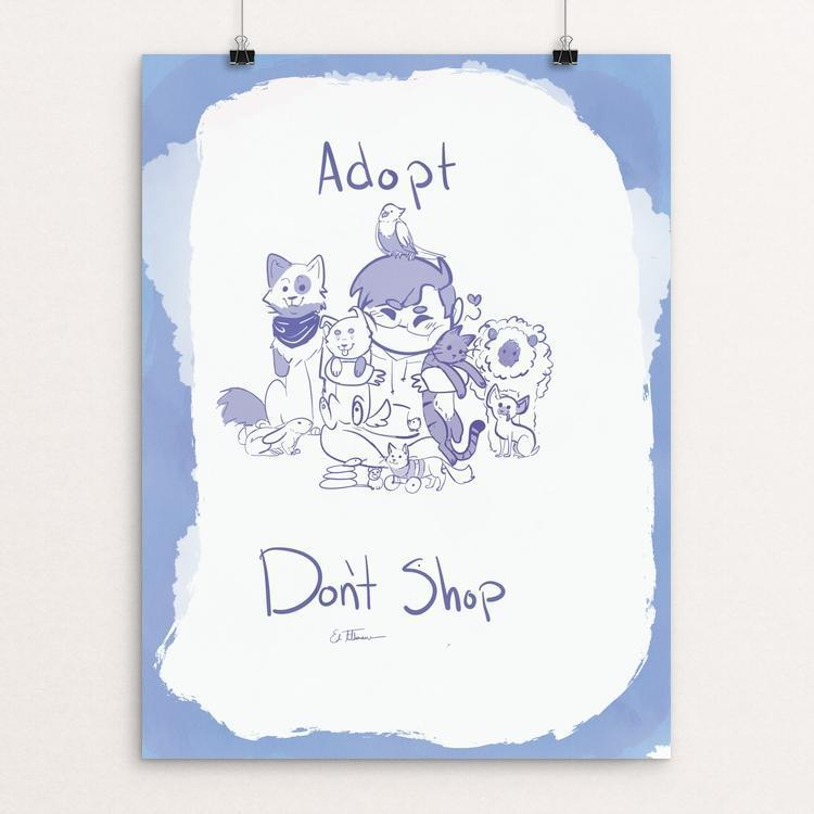 "Adopt Don't Shop by Edie Feldmann 12"" by 16"" Print / Unframed Print Creative Action Network"
