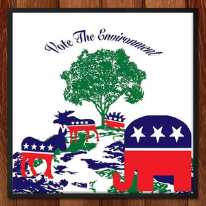 "All Parties Should Vote the Environment by Louisa Edwards 12"" by 12"" Print / Framed Print Vote the Environment"