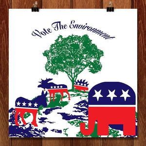 "All Parties Should Vote the Environment by Louisa Edwards 12"" by 12"" Print / Unframed Print Vote the Environment"