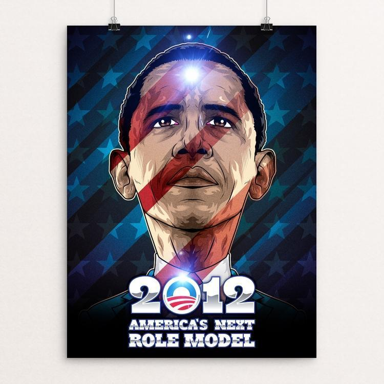 "America's Next Role Model by Roberlan Borges 12"" by 16"" Print / Unframed Print Design for Obama"