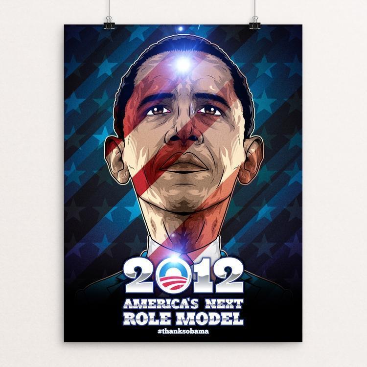 "America's Next Role Model by Roberlan Paresqui 12"" by 16"" Print / Unframed Print Design For Obama"