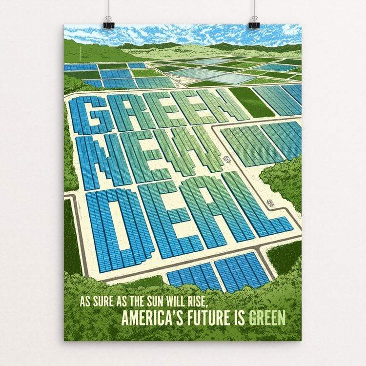 "As Sure as the Sun Will Rise, America's Future is Green by Brixton Doyle 18"" by 24"" Print / Unframed Print Green New Deal"
