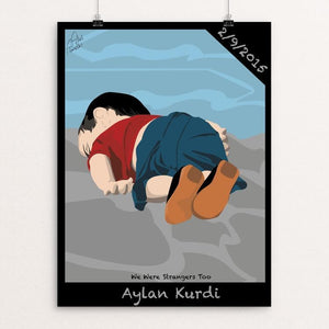 "Aylan Kurdi by Adel Almalki 12"" by 16"" Print / Unframed Print We Were Strangers Too"
