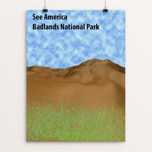 "Badlands National Park by William Liu 18"" by 24"" Print / Unframed Print See America"