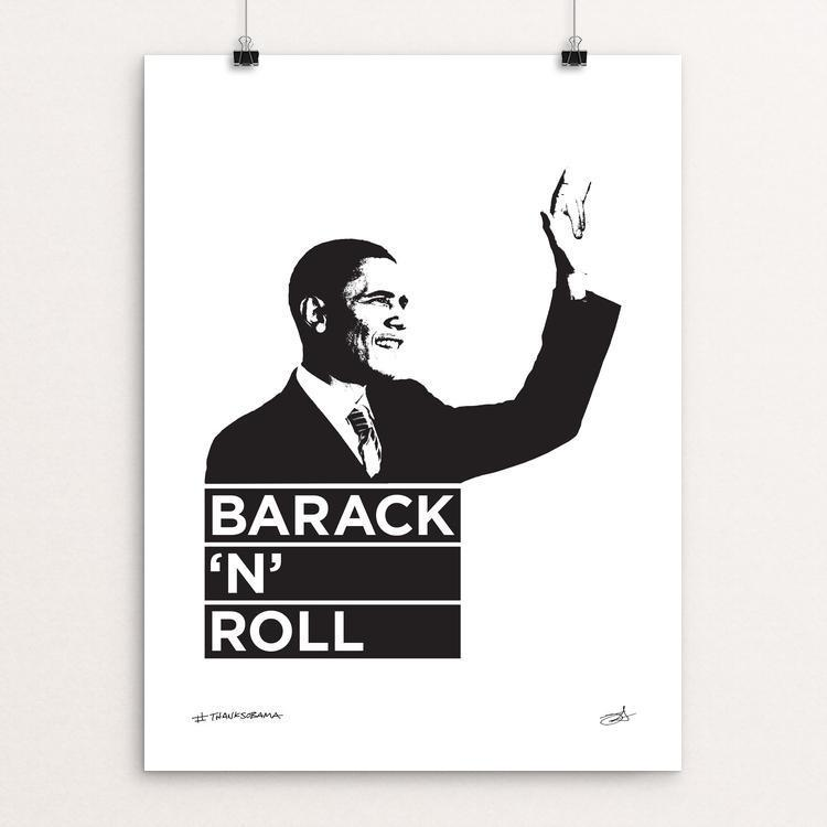 "Barack 'n' Roll by Jeff Walters 12"" by 16"" Print / Unframed Print Design For Obama"