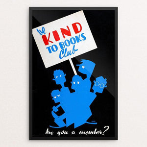 "Be kind to books club Are you a member? by Arlington Gregg 12"" by 18"" Print / Framed Print WPA Federal Art Project"