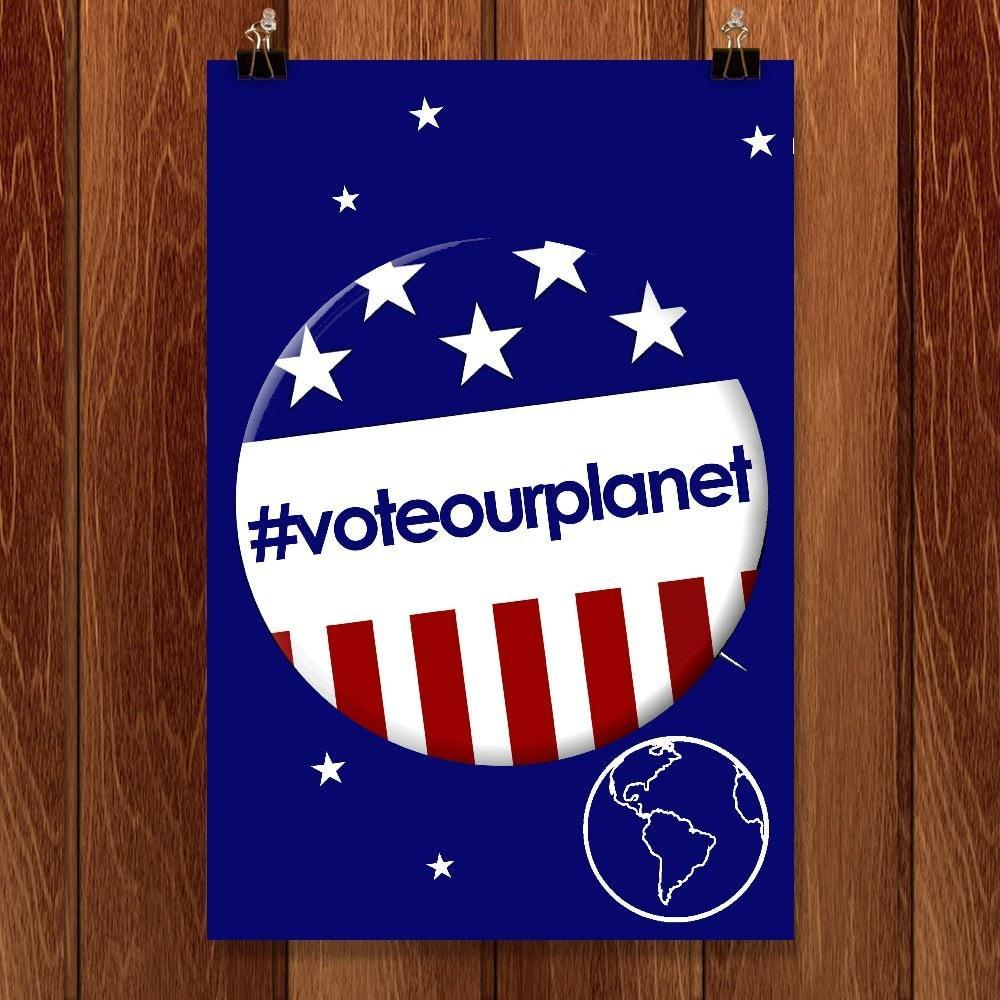 "Be Sure To Vote by Bob Rubin 12"" by 18"" Print / Unframed Print Vote Our Planet"