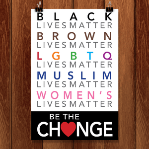 "Be the Change by Megan Walsh 12"" by 18"" Print / Unframed Print Power to the Poster"
