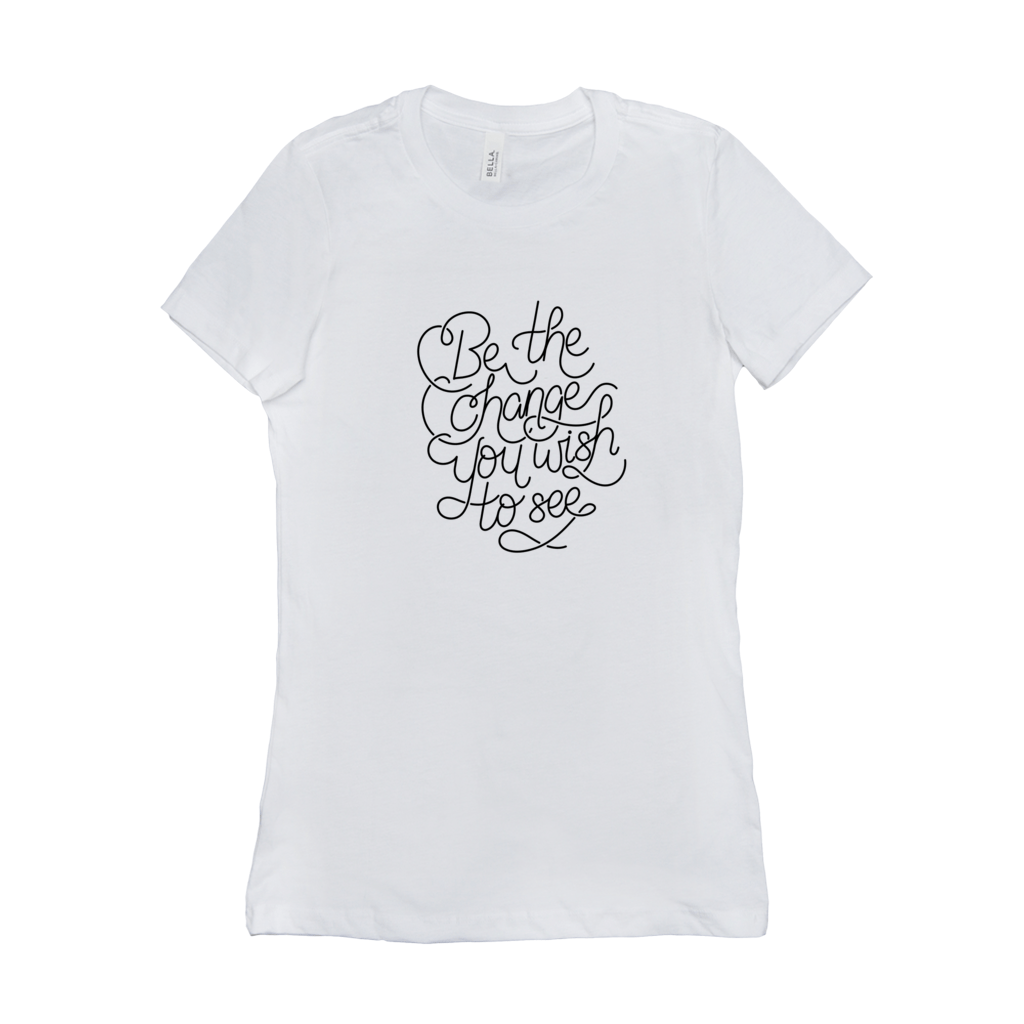 Be the Change Women's T-Shirt by Rachel Young Chocolate / Small (S) T-Shirt Creative Action Network