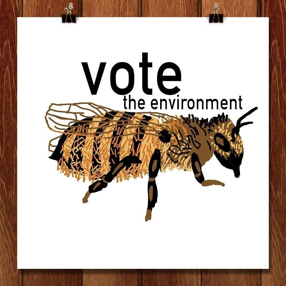 "Bee by Frances K 12"" by 12"" Print / Unframed Print Vote the Environment"