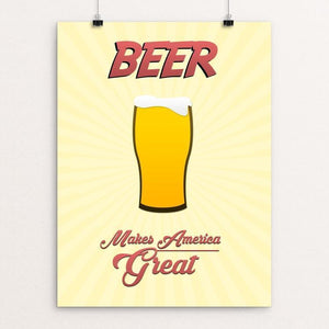 "Beer by Jake Dillman 12"" by 16"" Print / Unframed Print What Makes America Great"