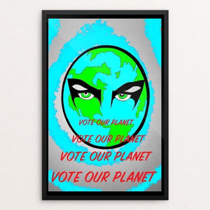 "Bend to My Planetary Will by Joshua Sierra 12"" by 18"" Print / Framed Print Vote Our Planet"