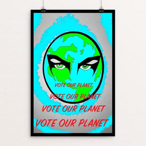"Bend to My Planetary Will by Joshua Sierra 12"" by 18"" Print / Unframed Print Vote Our Planet"