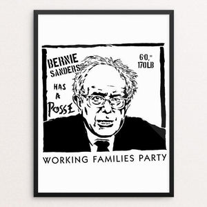 "Bernie Has A Posse by Jeremy Merrill 18"" by 24"" Print / Framed Print Working Families P(ART)Y"