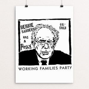 "Bernie Has A Posse by Jeremy Merrill 18"" by 24"" Print / Unframed Print Working Families P(ART)Y"