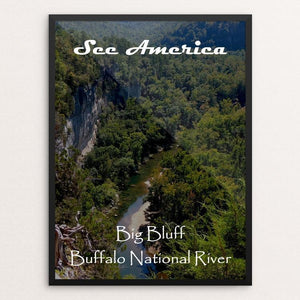 "Big Bluff, Buffalo National River by Nathan 12"" by 16"" Print / Framed Print See America"