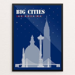 "Big cities by Giorgia Romano 12"" by 16"" Print / Framed Print What Makes America Great"