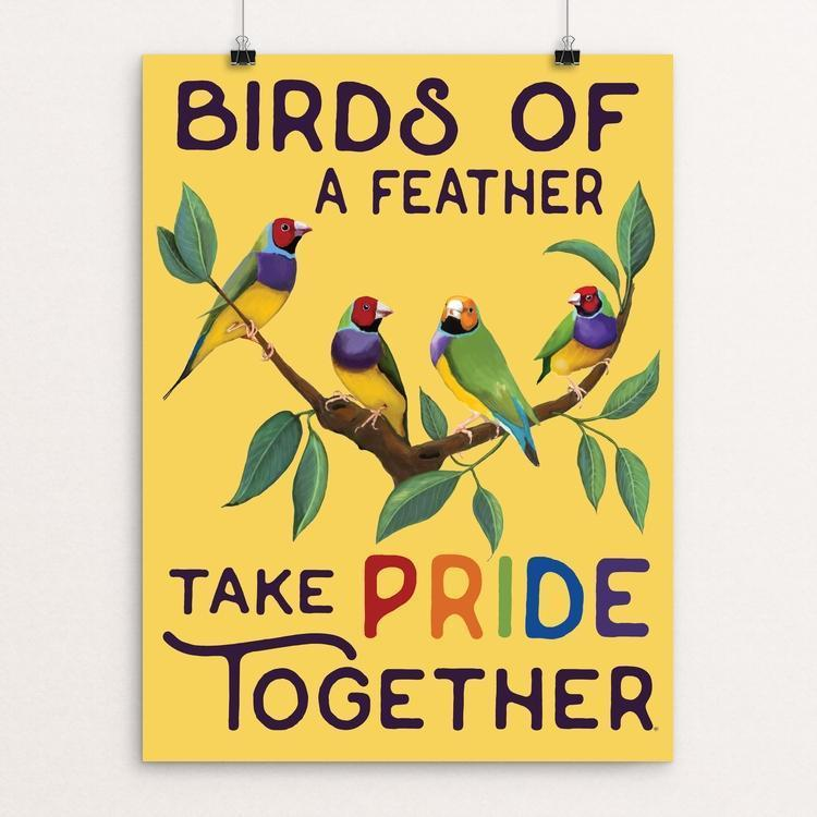 "Birds of a feather take pride together! by Brooke Fischer 12"" by 16"" Print / Unframed Print Creative Action Network"