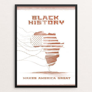 "Black History Month by Nikkolas Smith 12"" by 16"" Print / Framed Print What Makes America Great"
