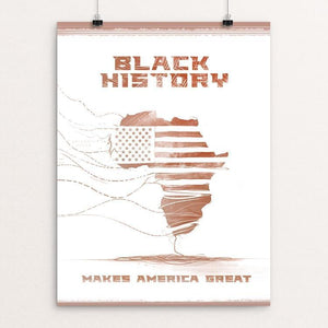 "Black History Month by Nikkolas Smith 12"" by 16"" Print / Unframed Print What Makes America Great"