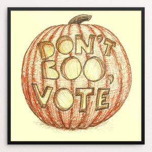 "Boo by Candy Medusa 12"" by 12"" Print / Framed Print Don't Boo, Vote"