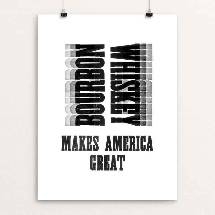 "Bourbon by Mister Furious 12"" by 16"" Print / Unframed Print What Makes America Great"