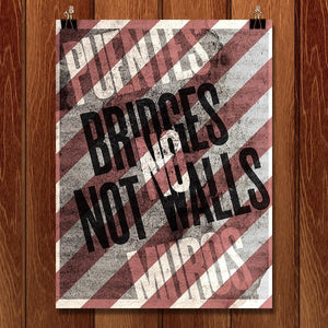 "Bridges Not Walls by Mr. Furious 12"" by 16"" Print / Unframed Print Migration Nation"
