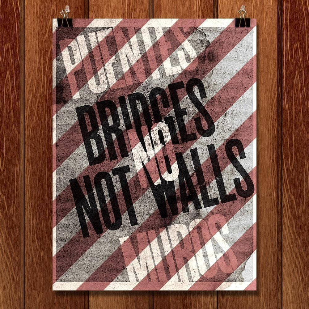 Bridges Not Walls by Mr. Furious