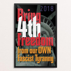 "Bring 4th Freedom 2018 by Chris Lozos 12"" by 18"" Print / Framed Print Creative Action Network"