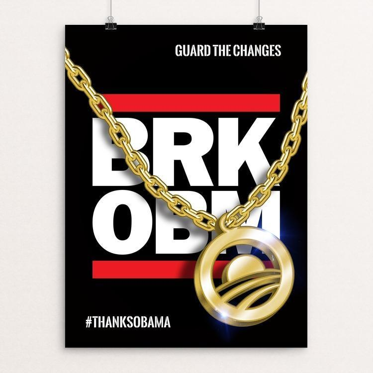 "BRK OBM by Roberlan Paresqui 12"" by 16"" Print / Unframed Print Design For Obama"