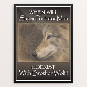 "Brother Wolf by Eileen Brennan-Porter 12"" by 16"" Print / Framed Print Join the Pack"